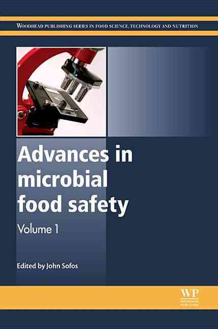 Advances in Microbial Food Safety By Sofos, John N. (EDT)